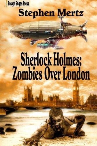 Read Online Sherlock Holmes: Zombies Over London pdf epub
