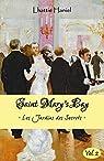 Saint Mary's Bay, tome 2 : Les Jardins des Secrets par Haniel