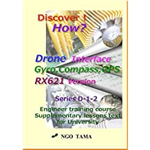 Drone Interface 2: Training materials for engineer (Discover! How? Book 15)
