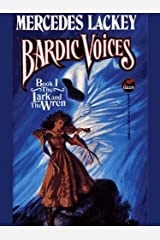 The Lark and the Wren (Bardic Voices Book 1) Kindle Edition