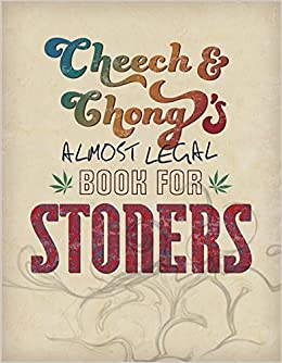 Book Cheech & Chong's Almost Legal Book for Stoners