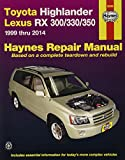 Haynes Repair Manual:Toyota Highlander Lexus RX 300/330 1999 thru 2007