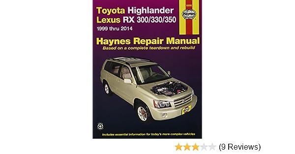 haynes repair manual toyota highlander lexus rx 300 330 1999 thru rh amazon com 2014 Toyota 4Runner Limited Interior Toyota Highlander Transmission Manual