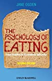 img - for The Psychology of Eating: From Healthy to Disordered Behavior by Jane Ogden (2010-02-01) book / textbook / text book