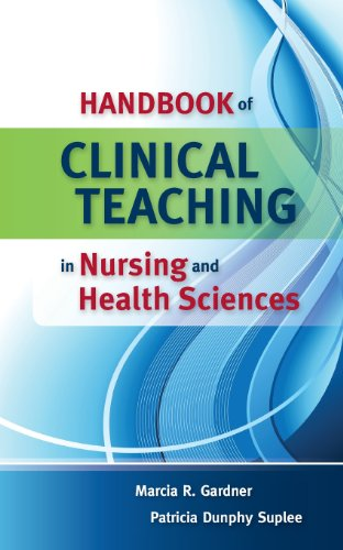 Handbook of Clinical Teaching in Nursing and Health Sciences by Brand: Jones Bartlett Learning