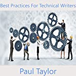 Best Practices for Technical Writers | Paul Taylor