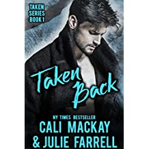 Taken Back: A Steamy M/M Romance (Taken Series Book 1)