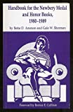 Handbook for the Newbery Medal and Honor Books, 1980-1989, Bette D. Ammon and Gale W. Sherman, 0913853151