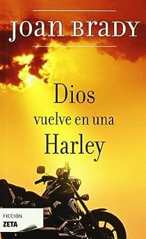 Dios vuelve en una Harley par Brady