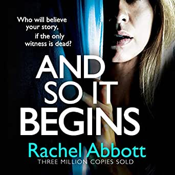 This Is How It Begins >> Amazon Com And So It Begins Audible Audio Edition Rachel Abbott