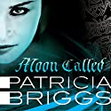 Moon Called: Mercy Thompson, Book 1 Hörbuch von Patricia Briggs Gesprochen von: Lorelei King