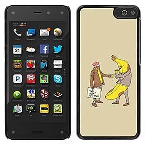 // PHONE CASE GIFT // Duro Estuche protector PC Cáscara Plástico Carcasa Funda Hard Protective Case for Amazon Fire Phone / Banana Man Homeless Food Funny Slogan /