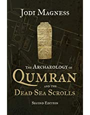 The Archaeology of Qumran and the Dead Sea Scrolls, 2nd Ed.