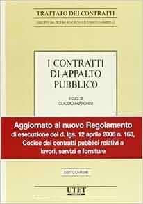 I Contratti Di Appalto Pubblico Con Cd Rom 9788859805793