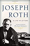 Joseph Roth, Joseph Roth and Michael Hofmann, 0393060640