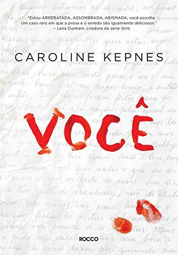 Book cover from Voce (Em Portugues do Brasil) by Caroline Kepnes