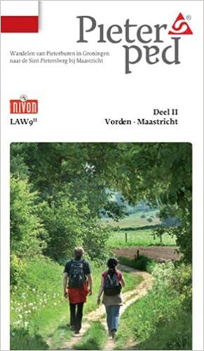 2cb60e05b5b PIETERPAD 2 VORDEN-MAASTRICHT 257KM NIVO (Pieterpad: Wandelen van  Pieterburen in Groningen naar de Sint-Pietersberg bij Maastricht):  Amazon.co.uk: NVT: ...