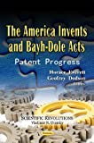 America Invents and Bayh-Dole Acts, Horace Everett, 1619424037