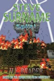 Steve Surname: Split!: Non illustrated edition (The Steve Surname Adventures) (Volume 9)