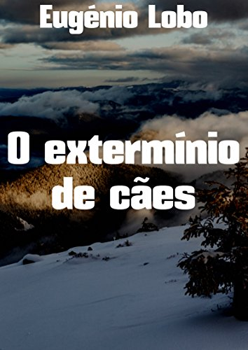 O extermínio de cães (Portuguese Number)