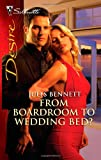 From Boardroom to Wedding Bed?, Jules Bennett, 0373730594