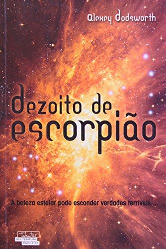 Dezoito De Escorpião - Col. Talentos Da Literatura Brasileira
