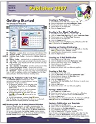 Microsoft Publisher 2007 Quick Source Reference Guide