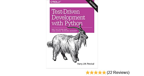 Test Driven Development With Python Obey The Testing Goat Using