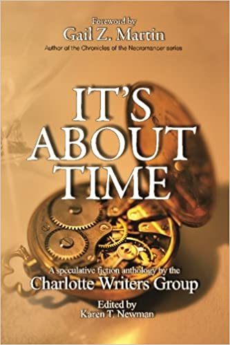 Buy Its About Time Charlotte Writers Group Anthology Charlotte