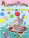 img - for Rima que Rima / Rhyme upon Rhyme: Los colores y las formas / The colors and the shapes by Maria Maneru (2003-01-06) book / textbook / text book