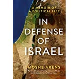 In Defense of Israel: A Political Memoir