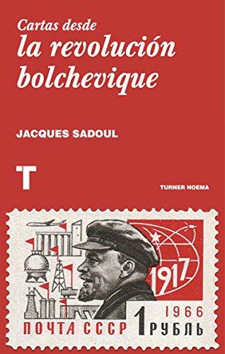 Cartas desde la revolución bolchevique (Noema) (Spanish ...