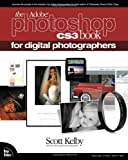 The Adobe Photoshop CS3 Book for Digital Photographers by Kelby, Scott [Peachpit Press,2007] (Paperback)