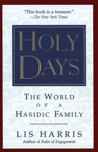 Holy Days: The World Of The Hasidic Family