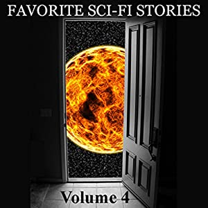 Favorite Science Fiction Stories, Volume 4 Audiobook