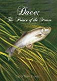 Dace: The Prince of the Stream