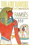Ramsès, tome 3 : Les Mystères du palais par Vanoyeke