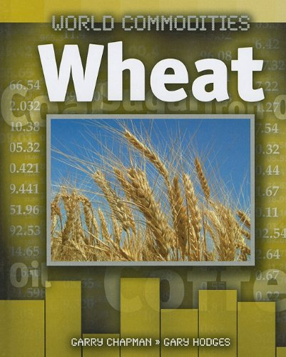 Read Online Wheat (World Commodities) ebook