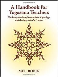A Handbook for Yogasana Teachers