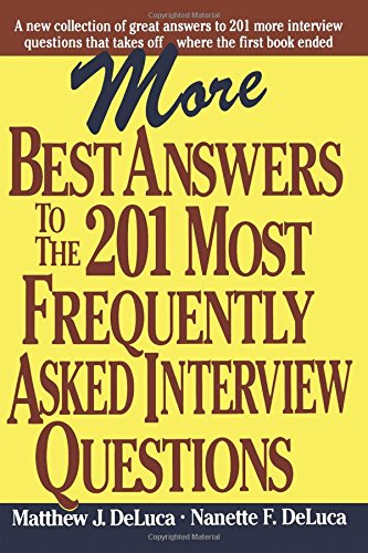 More Best Answers to the 201 Most Frequently Asked Interview Questions pdf