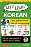 Let s Learn Korean Kit: 64 Basic Korean Words and Their Uses (Flashcards, Audio CD, Games & Songs, Learning Guide and Wall Chart)