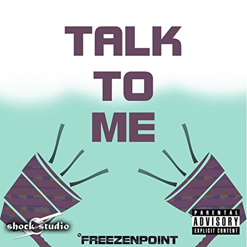 (Talk to Me (feat. Eazy Bullet, Ice Man Kam & Tps))