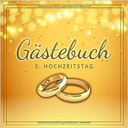 Gästebuch 5 Hochzeitstag Glückliche Hochzeit Jubiläum