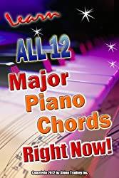 Learn All 12 Major Piano Chords Right Now (Success In Music Book 5) (English Edition)
