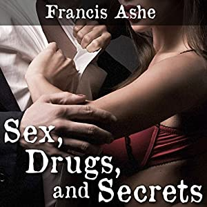 Sex, Drugs, and Secrets Audiobook