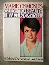 Marie Osmond's Guide To Beauty, Health & Style (Touchstone Books)