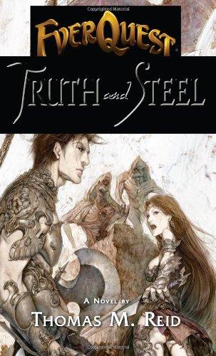 Truth and Steel (Everquest) Thomas M. Reid