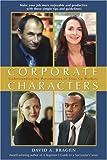 Corporate Characters, David Bragen, 0595409105