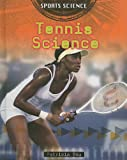 Tennis Science, Patricia Bow, 0778745392