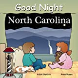 img - for Good Night North Carolina (Good Night Our World) book / textbook / text book